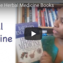 My favorite Herbal Medicine Books (Video)