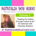 Healing Our Nation Through Culture & Art With Oneness Sankara NYR#2