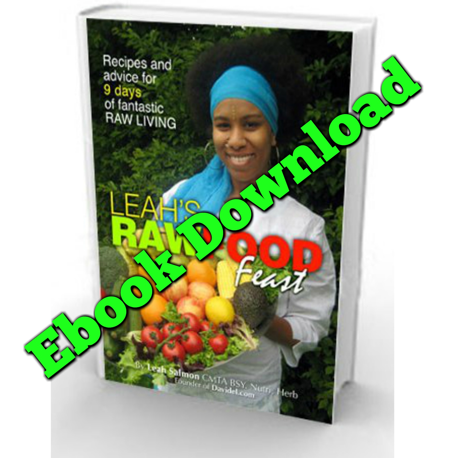 Leahs raw food feast ebook the naturally you coach leahs raw food feast ebook forumfinder Images