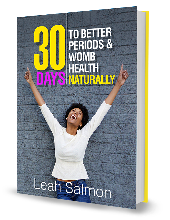 30 Days To Better Periods & Womb Health Naturally